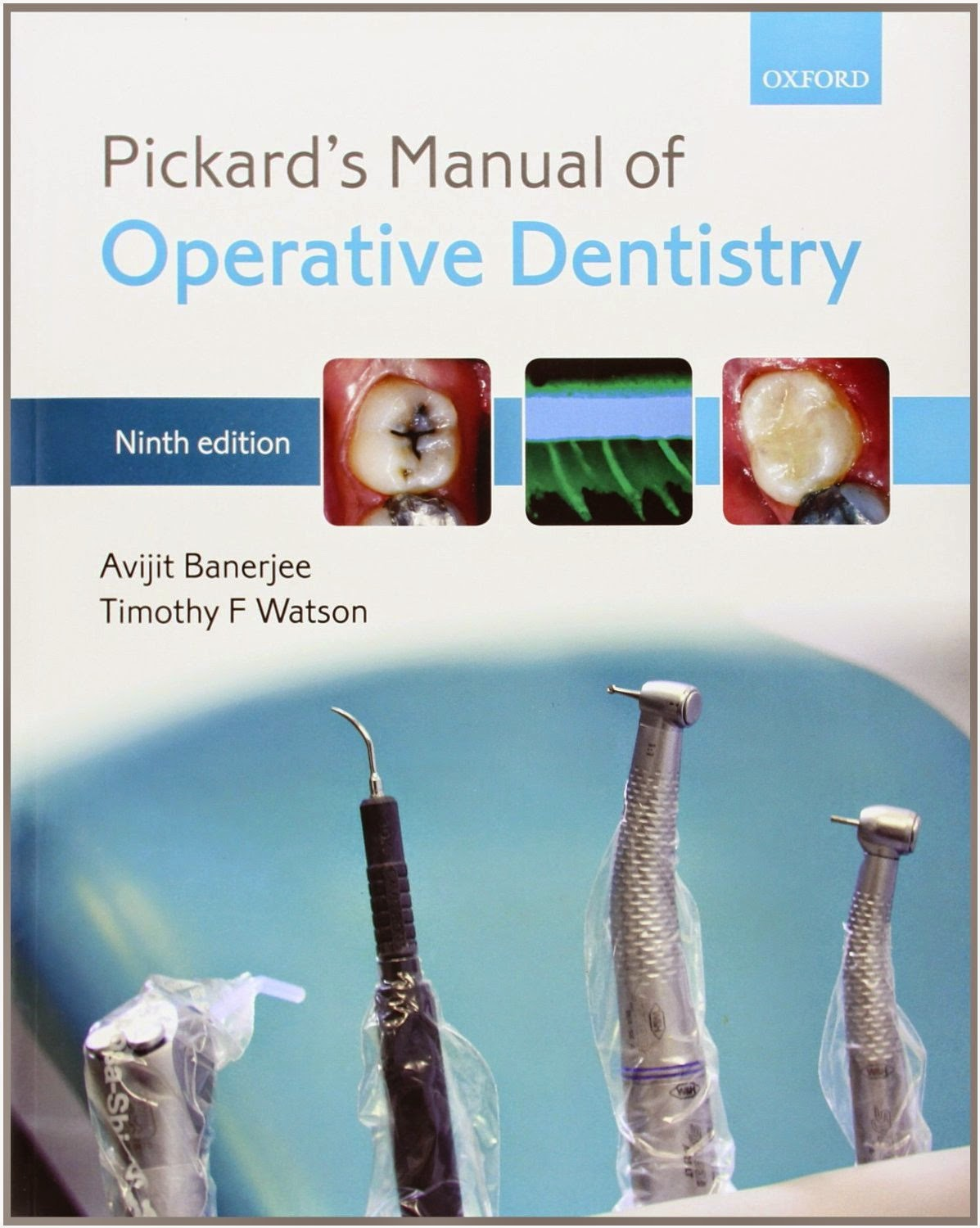 pickard manual of operative dentistry book depository