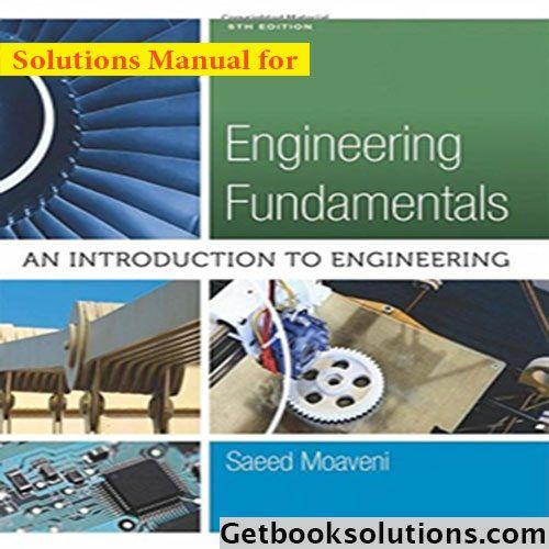 engineering fundamentals an introduction to engineering solution manual pdf