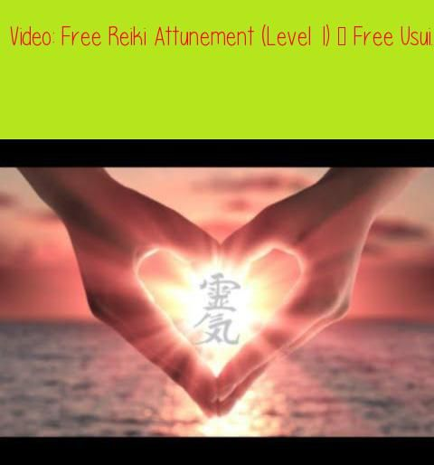 free reiki attunements and manuals
