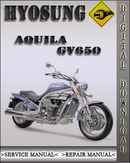 hyosung gv650 service manual download
