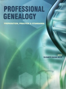 professional genealogy a manual for researchers writers editors
